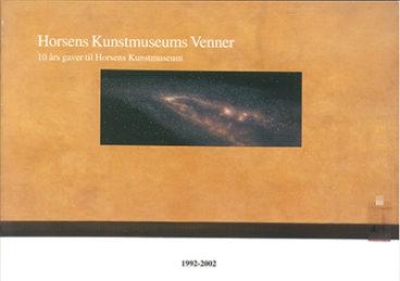 Horsens Kunstmuseums Venners 10 års Jubilæumsudstilling