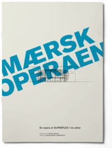 SUPERFLEX Mærsk - Operaen