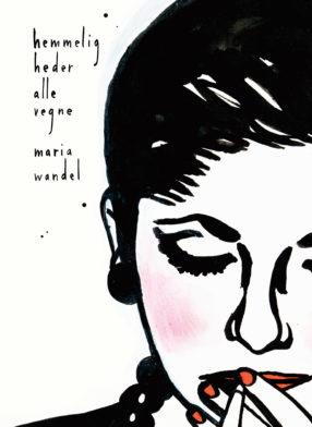 hemmeligheder alle vegne - Maria Wandel